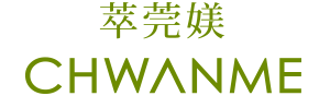 CHWANME 萃莞媄 旗艦館