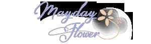 Mayday flower